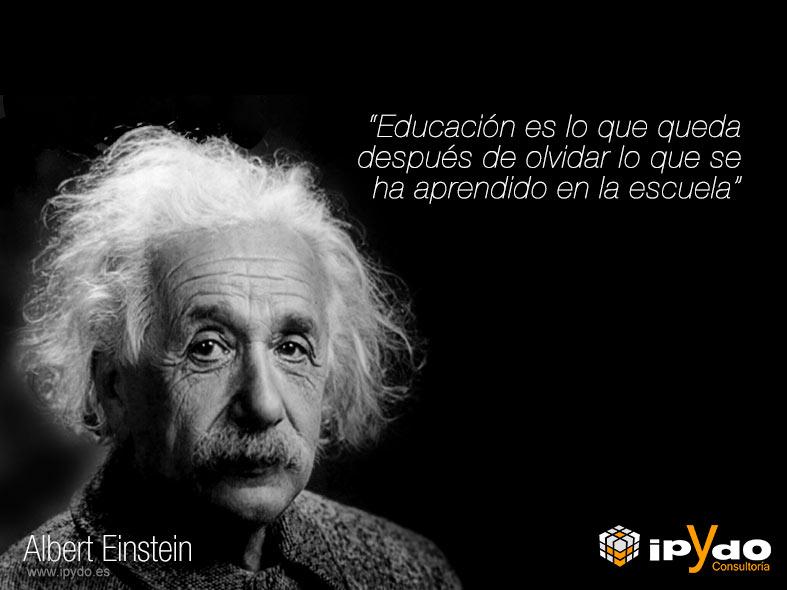 Albert Einstein sobre Educación por Consultoría ipYdo S.L.