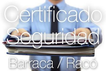 Certificado de Seguridad Racó y Barraca